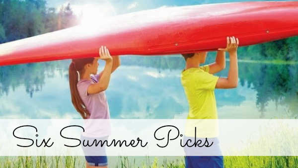 Six Summer Picks